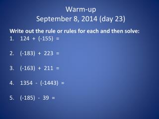 Warm-up September 8, 2014  (day 23)
