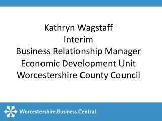 What is Worcestershire. Business. Central?