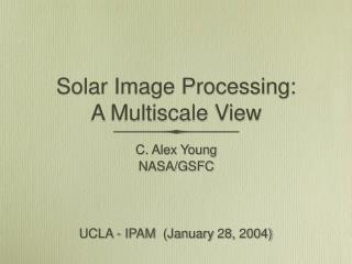 Solar Image Processing:        A Multiscale View