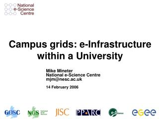Campus grids: e-Infrastructure within a University