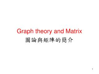 Graph theory and Matrix