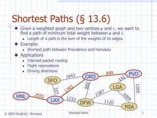 Shortest Paths ( § 13.6)