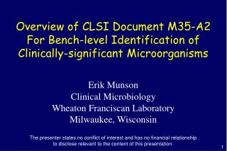 Overview of CLSI Document M35-A2 For Bench-level Identification of
