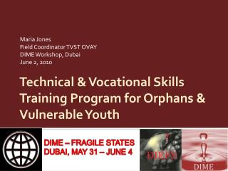 Technical & Vocational Skills Training Program for Orphans & Vulnerable Youth