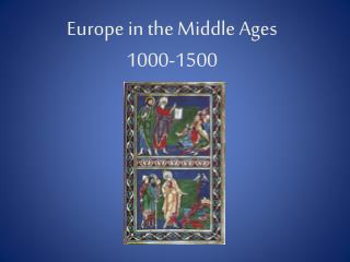 Europe in the Middle Ages  1000-1500
