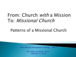 From: Church  with  a Mission  To:  Missional Church