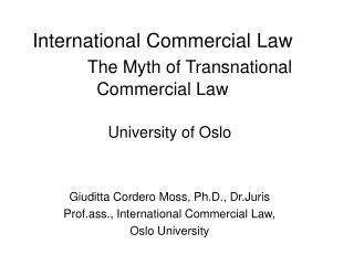 International Commercial Law The Myth of Transnational Commercial Law