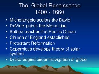 The  Global Renaissance 1400 - 1660