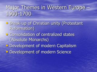 Major Themes in Western Europe – 1500-1700