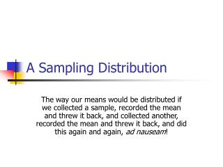 A Sampling Distribution