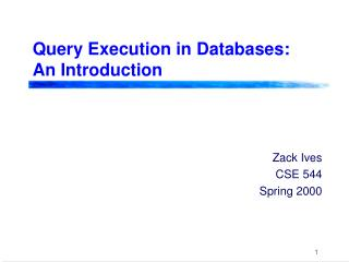 Query Execution in Databases: An Introduction