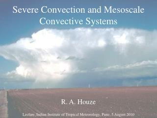 Severe Convection and Mesoscale Convective Systems