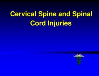 Cervical Spine and Spinal     Cord Injuries