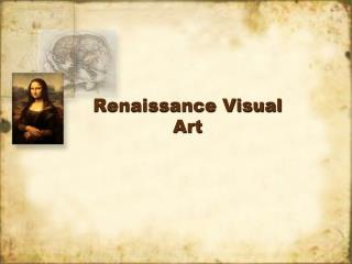 Renaissance Visual Art