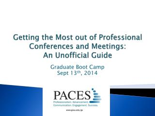 Getting the Most out of Professional Conferences and Meetings: An Unofficial Guide