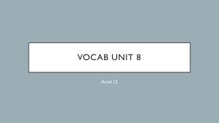 Vocab Unit 8
