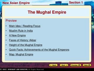 Preview Main Idea / Reading Focus  Muslim Rule in India A New Empire Faces of History: Akbar