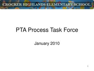PTA Process Task Force