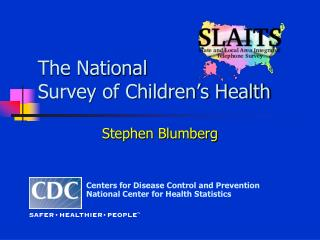 The National Survey of Children's Health
