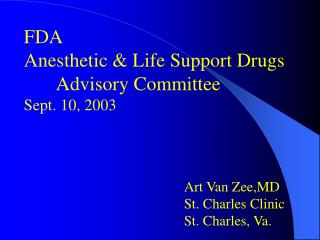 FDA Anesthetic  Life Support Drugs  Advisory Committee Sept. 10, 2003