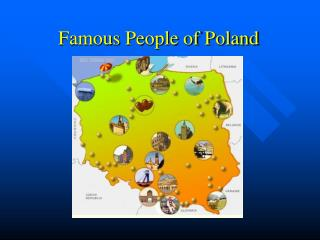 Famous People of Poland