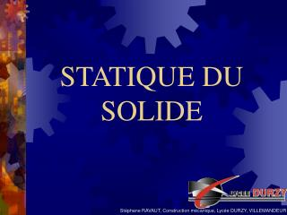 STATIQUE DU SOLIDE