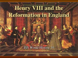 Henry VIII and the Reformation in England