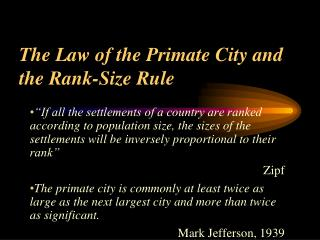 The Law of the Primate City and the Rank-Size Rule