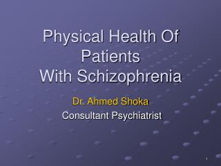 Physical Health Of Patients With Schizophrenia