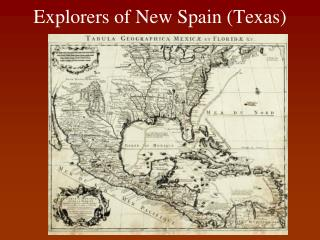 Explorers of New Spain (Texas)