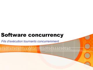 Software concurrency
