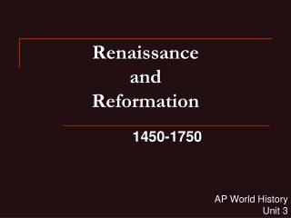 Renaissance  and  Reformation