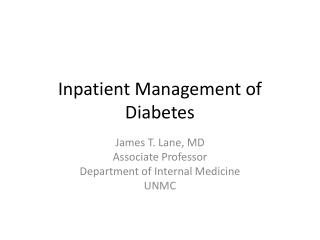 Inpatient Management of Diabetes