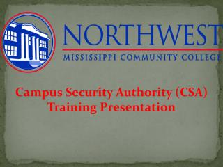 Campus Security Authority (CSA) Training Presentation