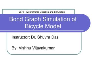 Bond Graph Simulation of Bicycle Model