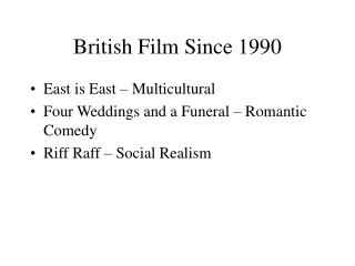 British Film Since 1990