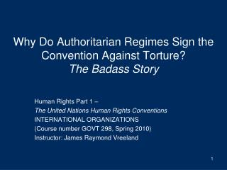 Why Do Authoritarian Regimes Sign the Convention Against Torture? The Badass Story