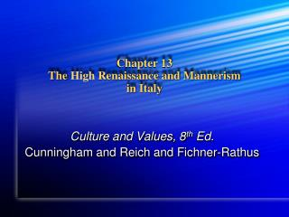 Chapter 13 The  High  Renaissance and Mannerism in Italy