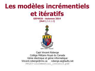 Les modèles incrémentiels et itératifs GEF492A - Automne 2014 [ HvV § 3.2.1-2 ]
