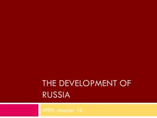 The development of  russia