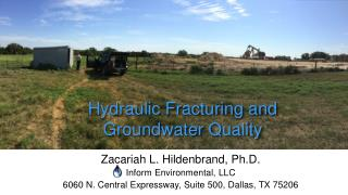 Hydraulic Fracturing and Groundwater  Q uality