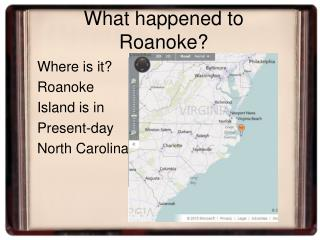 What happened to Roanoke?