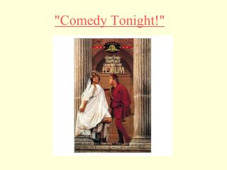 """Comedy Tonight!"""