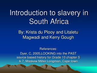 Introduction to slavery in South Africa