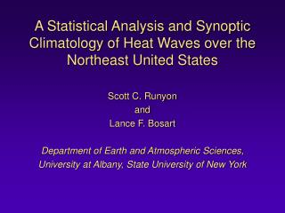 A Statistical Analysis and Synoptic Climatology of Heat Waves over the Northeast United States