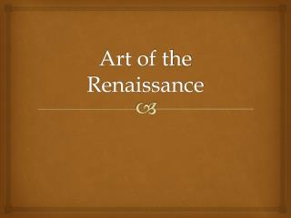 Art of the Renaissance