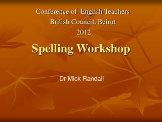 Spelling Workshop