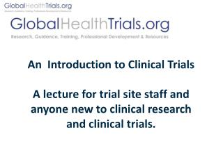 An  Introduction to Clinical Trials