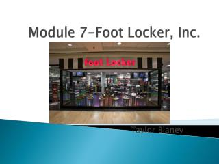 Module 7-Foot Locker, Inc.