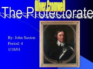 By: John Saxton Period: 4 1/18/01